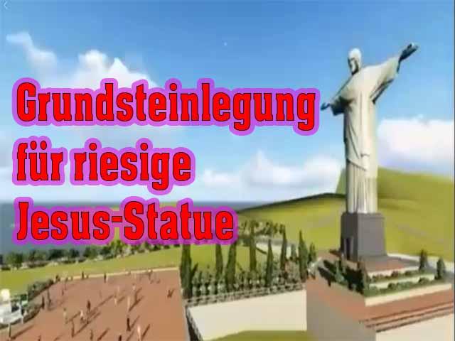 Grundsteinlegung für riesige Jesus-Statue